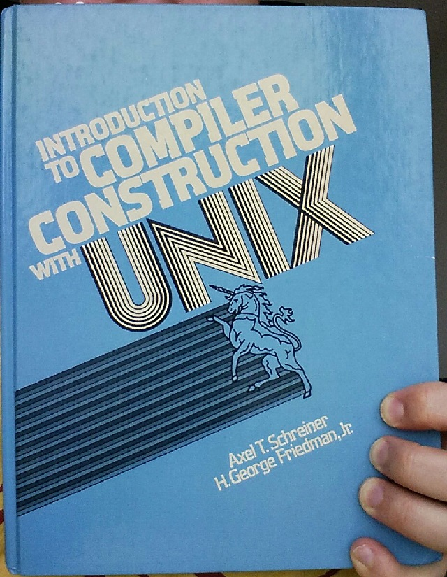 Introduction to Compiler Construction with UNIX